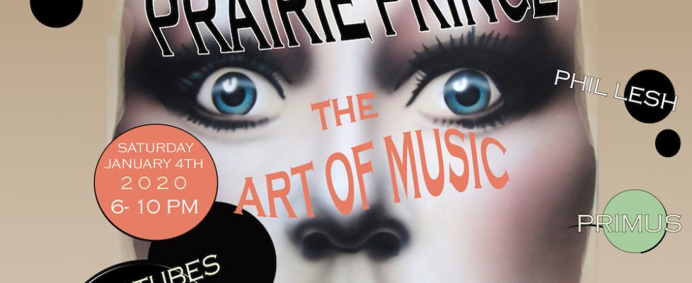 Prairie Prince's The Art Of Music – Closing Party – January 4, 2020